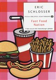 Fast food nation. Il lato oscuro dell'industria alimentare