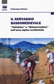 Il servaggio bassomedievale. «Taillables» e «mainmortables» nell'area alpina occidentale