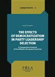 The effects of democratization in party leadership selection. A comparative analysis of five Western European Countries