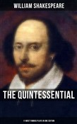 The Quintessential Shakespeare: 11 Most Famous Plays in One Edition