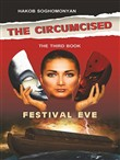 The Circumcised. Festival Eve