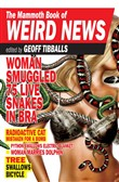The Mammoth Book of Weird News