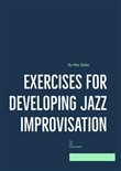 Exercises for Developing Jazz Improvisation Bass Clef Edition