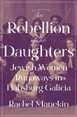 The Rebellion of the Daughters