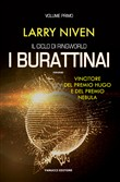 I burattinai. Il ciclo di Ringworld. Vol. 1