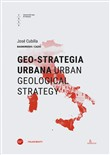 Geo-strategia urbana-Urban geological strategy. Ediz. bilingue