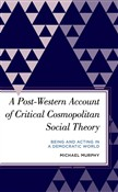 A Post-Western Account of Critical Cosmopolitan Social Theory