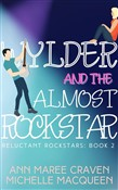 Wylder and the Almost Rockstar