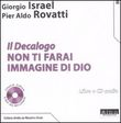 Il Decalogo. Con CD Audio. Vol. 3: Non ti farai immagine di Dio
