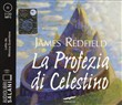La profezia di Celestino. Audiolibro. 2 CD Audio formato MP3