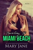 traveling to miami beach:...