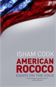American Rococo: Essays On the Edge