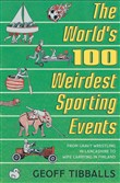 The World's 100 Weirdest Sporting Events