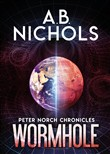 Wormhole. Peter Norch Chronicles
