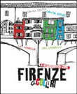 Firenze a colori. A neighborhood guide. Ediz. multilingue