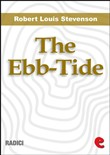 The Ebb-Tide: A Trio And Quartette