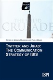 Twitter and jihad. The communication strategy of ISIS