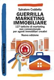 Guerrilla Marketing Immobiliare. 126 tattiche di marketing non convenzionale per agenti immobiliari creativi