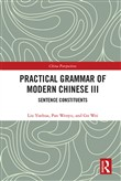 Practical Grammar of Modern Chinese III