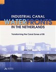 Industrial canal waterfronts in the Netherlands. Transforming the canal zones of B5