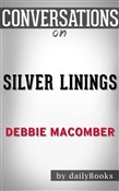 Silver Linings: A Rose Harbor Novel by Debbie Macomber | Conversation Starters