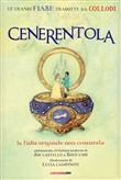 Cenerentola. Le fiabe originali non censurate
