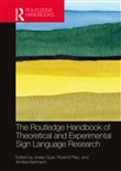 The Routledge Handbook of Theoretical and Experimental Sign Language Research