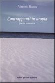 Contrappunti in utopia. Poesia in musica