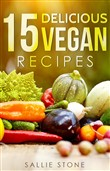 15 Delicious Vegan Recipes