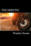 The Heretic: The Heretic Motorcycle Club Series.Short Story 1