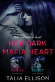 Her Dark Mafia Heart: The Complete Duet