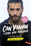 Can Yaman, I love you forever