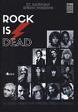 rock is dead. il libro ne...