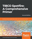 TIBCO Spotfire: A Comprehensive Primer - Second Edition