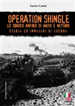 Operation Shingle. Lo sbarco anfibio di Anzio e Nettuno