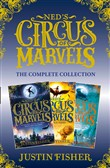Ned's Circus of Marvels: The Complete Collection: Ned's Circus of Marvels, The Gold Thief, The Darkening King (Ned's Circus of Marvels)
