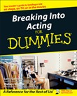 breaking into acting for ...