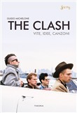 the clash. vite, idee, ca...