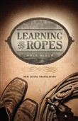 learning the ropes bible ...