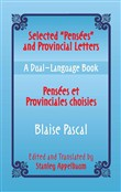"Selected ""Pensees"" and Provincial Letters/Pensees et Provinciales choisies"