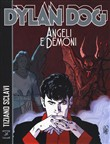 Angeli e demoni. Dylan Dog