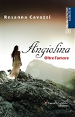 Angiolina. Oltre l'amore