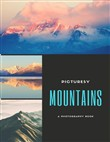 Mountains : A Photography Book