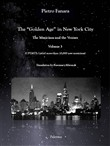 The «Golden Age» in New York City. The Musicians and the Venues. Vol. 3