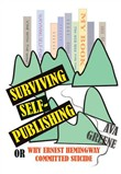Surviving Self-Publishing or Why Ernest Hemingway Committed Suicide