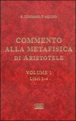 Commento alla Metafisica di Aristotele Vol. 1