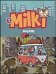 Milki - Dog City
