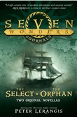 The Select and The Orphan (Seven Wonders Journals)