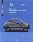Fifty years of automotive innovation 1965-2015. Ediz. a colori