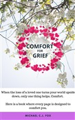 Comfort for Grief